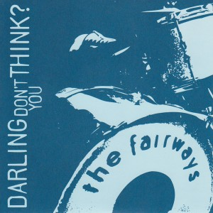 "Darling, Don't You Think? 7"" EP"