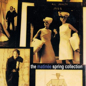 The Matinée Spring Collection CD
