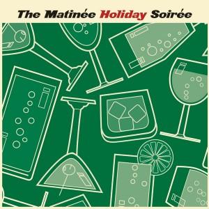 The Matinée Holiday Soirée CDEP