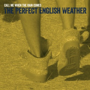 Call Me When The Rain Comes EP